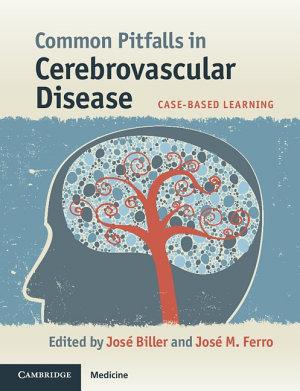 Common Pitfalls in Cerebrovascular Disease