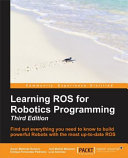 Effective Robotics Programming with ROS   Third Edition PDF