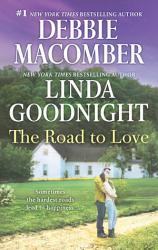 The Road To Love Love By Degree The Rain Sparrow A Honey Ridge Novel Book 2  Book PDF