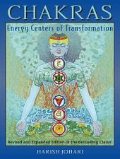 Chakras: Energy Centers of Transformation, Edition 2