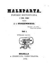 Maleparta: Powieść historyczna z XVIII wieku, Tom 1