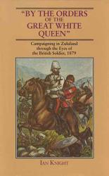 By The Orders Of The Great White Queen Book PDF