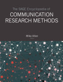 The SAGE Encyclopedia of Communication Research Methods