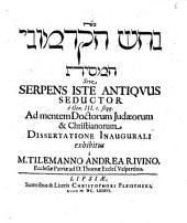Serpens iste antiquus seductor, e Genes. III., 1. seqq