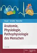 Anatomie  Physiologie  Pathophysiologie des Menschen PDF