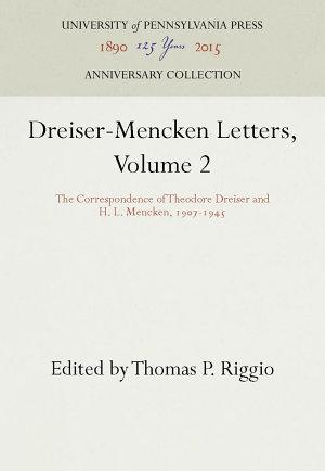 Dreiser-Mencken Letters, Volume 2