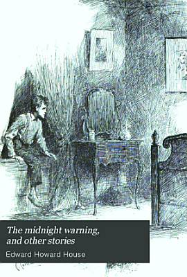The Midnight Warning  and Other Stories PDF