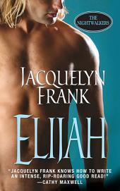 Elijah: The Nightwalkers