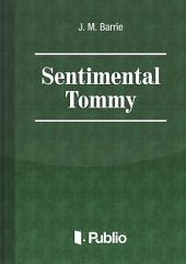 Sentimental Tommy: Volume 1