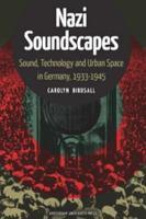 Nazi Soundscapes PDF