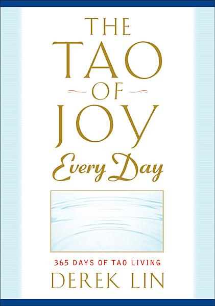 Download The Tao of Joy Every Day Book