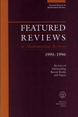 Featured Reviews in  Mathematical Reviews  1995 1996 PDF