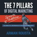 The 7 Pillars of Digital Marketing   Sports Edition PDF