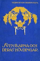 Svenskarna och deras hövdingar: Berättelser för unga och gamla
