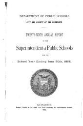 Annual Report of the Superintendent of Public Schools for the School Year Ending ...