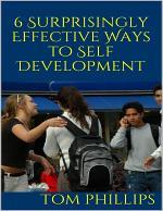 6 Surprisingly Effective Ways to Self Development