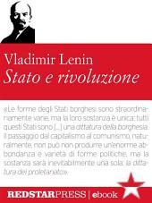 Stato e rivoluzione: Edizione integrale
