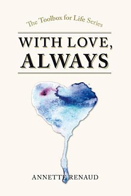 With Love  Always   PDF