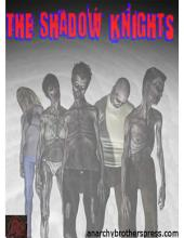 The Shadow Knights #6 French Version: The Nightmare Becomes a Reality- Part Two