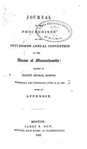 Journal of the ... Annual Convention, Diocese of Massachusetts: Volumes 58-62