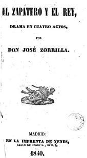 El Zapatero y el rey: drama en cuatro actos