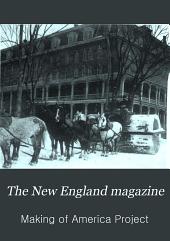 The New England Magazine: Volume 37