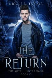 The Return: (#2 The Witch Hunter Saga)