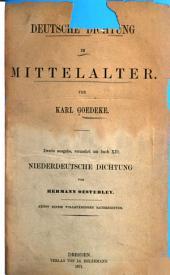 Deutsche Dichtung im Mittelalter. 2. Ausg., verm. um buch XII:
