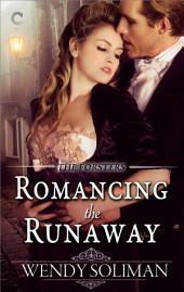Romancing the Runaway