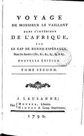 Voyage de monsieur Le Vaillant dans l'intérieur de l'Afrique, par le Cap de Bonne-Espérance [ed. and partly written by C. Varon].
