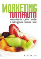 Marketing Tutti Frutti