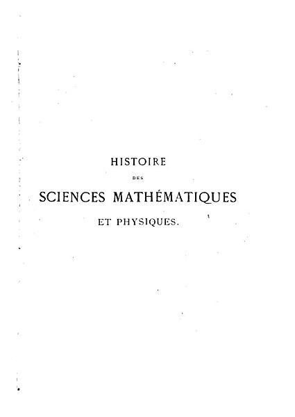 Download Histoire Des Sciences Math  matiques Et Physiques  De Descartes    Huyghens Book