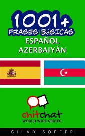 1001+ Frases Básicas Español - Azerbaiyán