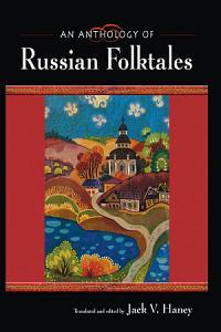 An Anthology of Russian Folktales PDF