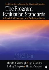 The Program Evaluation Standards: A Guide for Evaluators and Evaluation Users, Edition 3