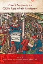 Music Education in the Middle Ages and the Renaissance PDF