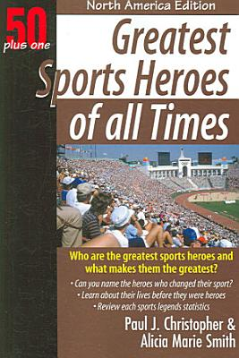 Greatest Sports Heroes of All Times PDF