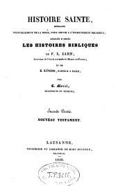 Histoire sainte, extraite textuellement de la Bible, d'après les histoires bibliques de F. L. Zahn et de Kündig