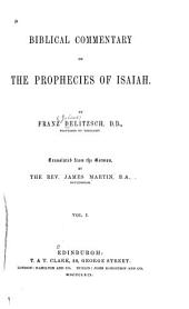 Biblical Commentary on the Prophecies of Isaiah: Volume 1