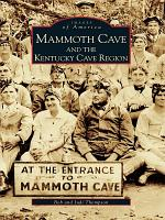 Mammoth Cave and the Kentucky Cave Region PDF