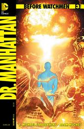 Before Watchmen: Dr. Manhattan (2012-2013) #3