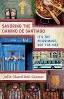 Savoring the Camino de Santiago