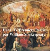 Henri IV, Premiere Partie, (Henry IV Part I in French)