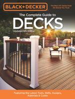 Black   Decker The Complete Guide to Decks 6th Edition PDF