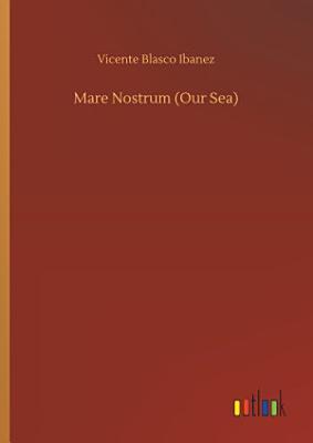 Mare Nostrum  Our Sea