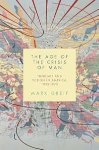 The Age of the Crisis of Man Book