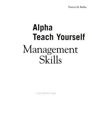 Alpha Teach Yourself Management Skills in 24 Hours PDF