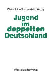 Jugend im doppelten Deutschland PDF