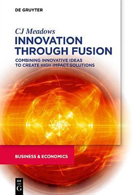 Innovation through Fusion