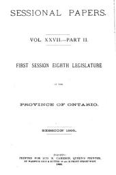 Sessional Papers ... of the Legislative Assembly of the Province of Ontario ...: Volume 27, Part 2